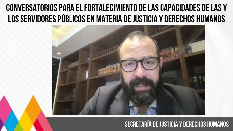 CAPACITA SECRETARÍA DE JUSTICIA Y DERECHOS HUMANOS A SERVIDORAS Y SERVIDORES PÚBLICOS